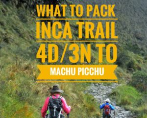 What to Pack for the Inca Trail 4D/3N